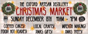 Christmas Market at The Oxford Artisan Distillery @ The Oxford Artisan Distillery